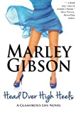 img - for Head Over High Heels (A Glamorous Life Novel) book / textbook / text book