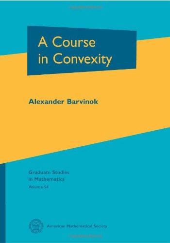 A Course in Convexity (Graduate Studies in Mathematics)