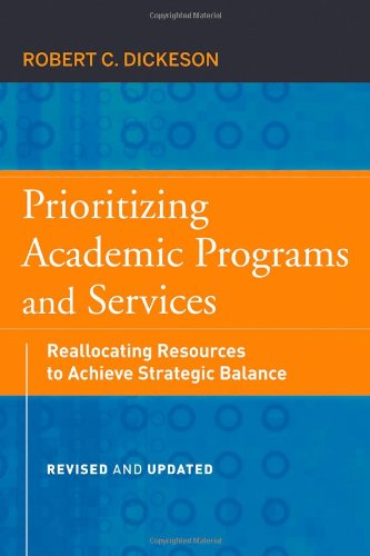 Prioritizing Academic Programs and Services: Reallocating...