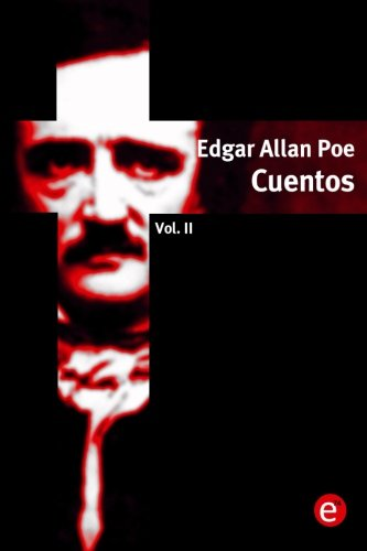Edgar Allan Poe. Cuentos: Volumen II: 2
