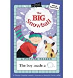 The big snowball (All aboard reading) (0439375320) by Lewison, Wendy Cheyette