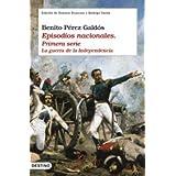 Episodios nacionales I. La guerra de la independencia (Áncora & Delfin)