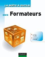 La Bo�te � outils des formateurs - 2e �dition (B�O La Bo�te � Outils)