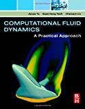 img - for Computational Fluid Dynamics: A Practical Approach book / textbook / text book