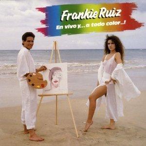 Frankie Ruiz - En Vivo Y a Todo Color - Amazon.com Music