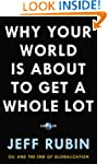 Why Your World Is About to Get a Whol...