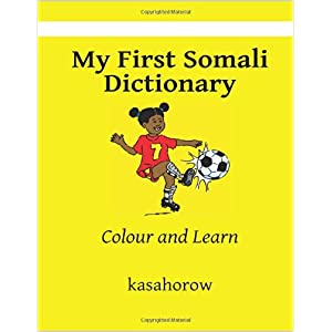 My First Somali Dictionary: Colour and Learn