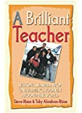 A Brilliant Teacher: Lessons Learned from One Family's Journey Around the World