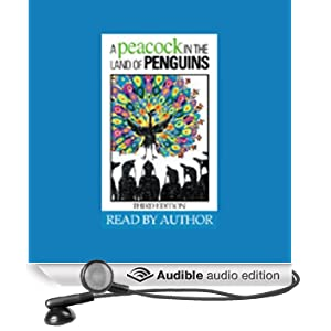 A Peacock in the Land of Penguins: A Fable About Creativity and Courage (Unabridged)