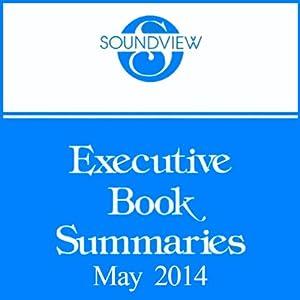Soundview Executive Book Summaries, May 2014 | [Soundview Executive Book Summaries]