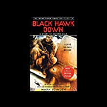 Black Hawk Down (       ABRIDGED) by Mark Bowden Narrated by Joe Morton