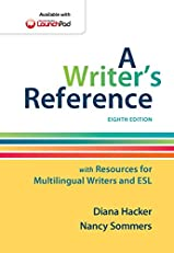 A Writer's Reference with Resources for Multilingual Writers and ESL, Eighth Edition