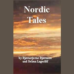 Nordic Tales | [Selma Lagerlof, Bjornstjerne Bjornson]