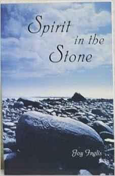 Spirit in the stone, Inglis, Joy