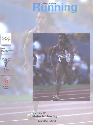 Running: Handbook of Sports Medicine and Science (Olympic Handbook Of Sports Medicine)