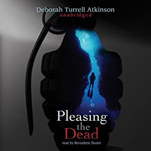 Pleasing the Dead | [Deborah Turrell Atkinson]