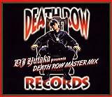 DJ YUTAKA presents DEATH ROW MASTERMIX