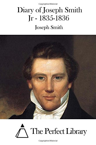 Diary of Joseph Smith Jr - 1835-1836