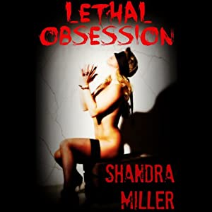 Lethal Obsession Audiobook