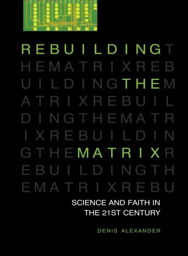 rebuilding-the-matrix-science-and-faith-in-the-21st-century