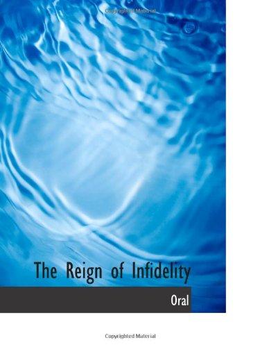 El reinado de la infidelidad