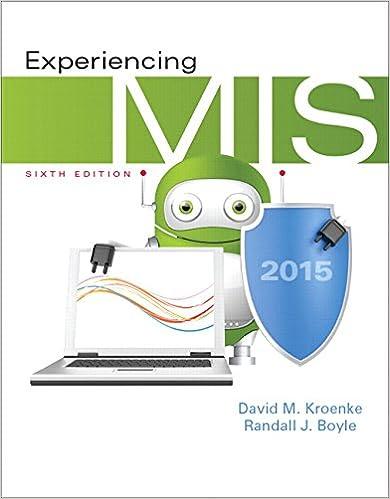 Experiencing MIS (6th Edition)