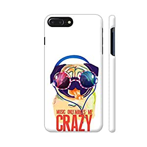 Colorpur Music Only Makes Me Crazy Designer Mobile Phone Case Back Cover For Apple iPhone 7 plus | Artist: Abhijeet Sinha