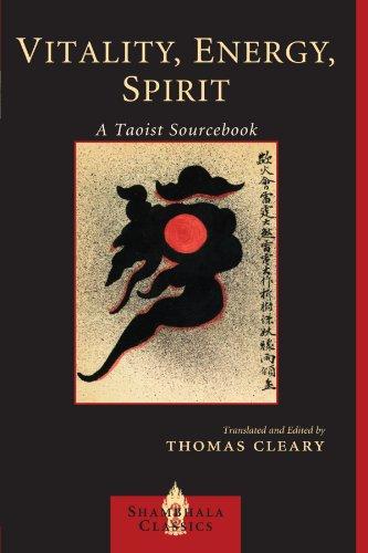 Vitality, Energy, Spirit: A Taoist Sourcebook (Shambhala Classics)