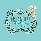 Dream Day Wedding [Download]