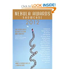 Nebula Awards Showcase 2012 by James Patrick Kelly