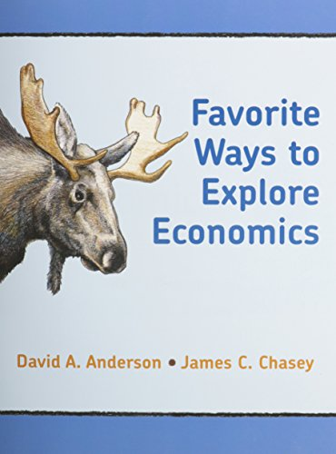 Favorite Ways to Explore Economics