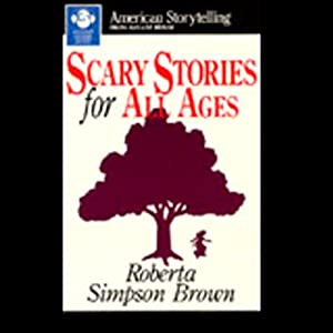 Scary Stories for All Ages Audiobook