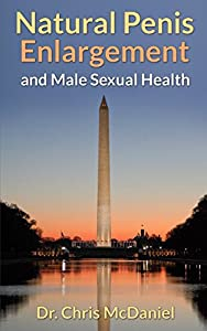 Guide to Natural Penis Enlargement and Male Sexual Health