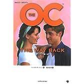 THE OC 1 THE WAY BACK 明日への帰り道