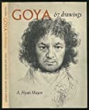 Goya: 67 drawings (0870990918) by Goya, Francisco