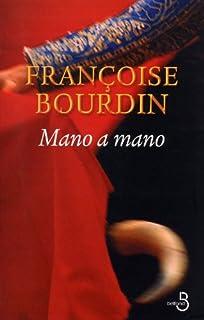 Mano a mano : roman, Bourdin, Françoise