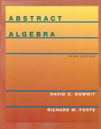 Abstract Algebra By Dummit And Foote 3Rd Edition