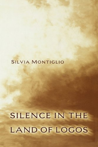 Silence in the Land of Logos, Silvia Montiglio
