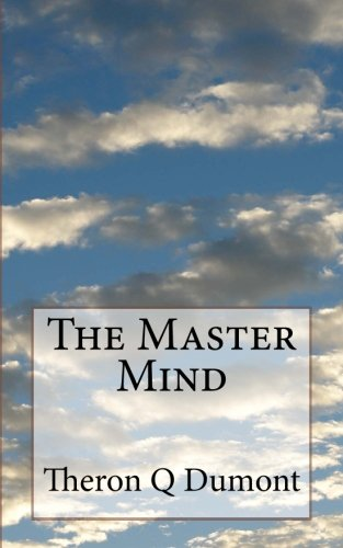 The Master Mind: Or The Key To Mental Power Development & Efficiency (The Mind Master compare prices)