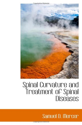 Spinal Curvature and Treatment of Spinal Diseases