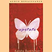 Upstate | [Kalisha Buckhanon]