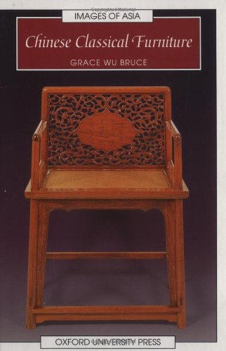 Chinese Classical Furniture (Images of Asia) PDF