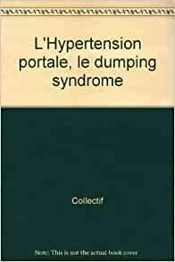 L'Hypertension portale, le dumping syndrome: Collectif