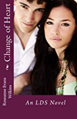 Change of Heart: An LDS Novel