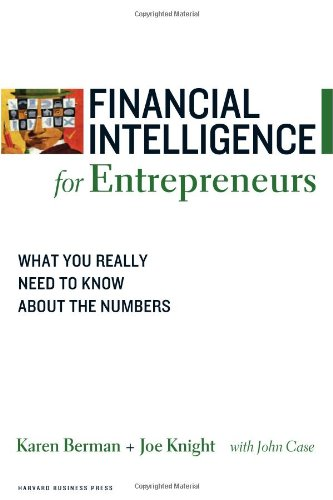 Financial Intelligence for Entrepreneurs: What You Really...