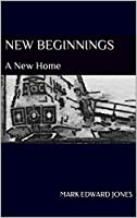 New Beginnings: A New Home