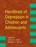 img - for Handbook of Depression in Children and Adolescents book / textbook / text book