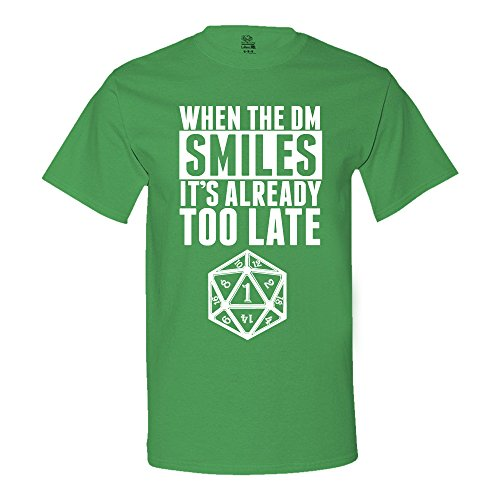 when-the-dm-smiles-its-already-too-late-dungeon-and-dragons-t-shirt-large-kelly