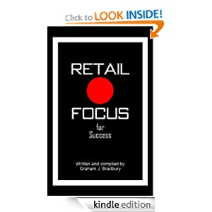 Retail Focus for Success Graham Bradbury