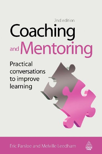 Coaching and Mentoring: Practical Conversations to...